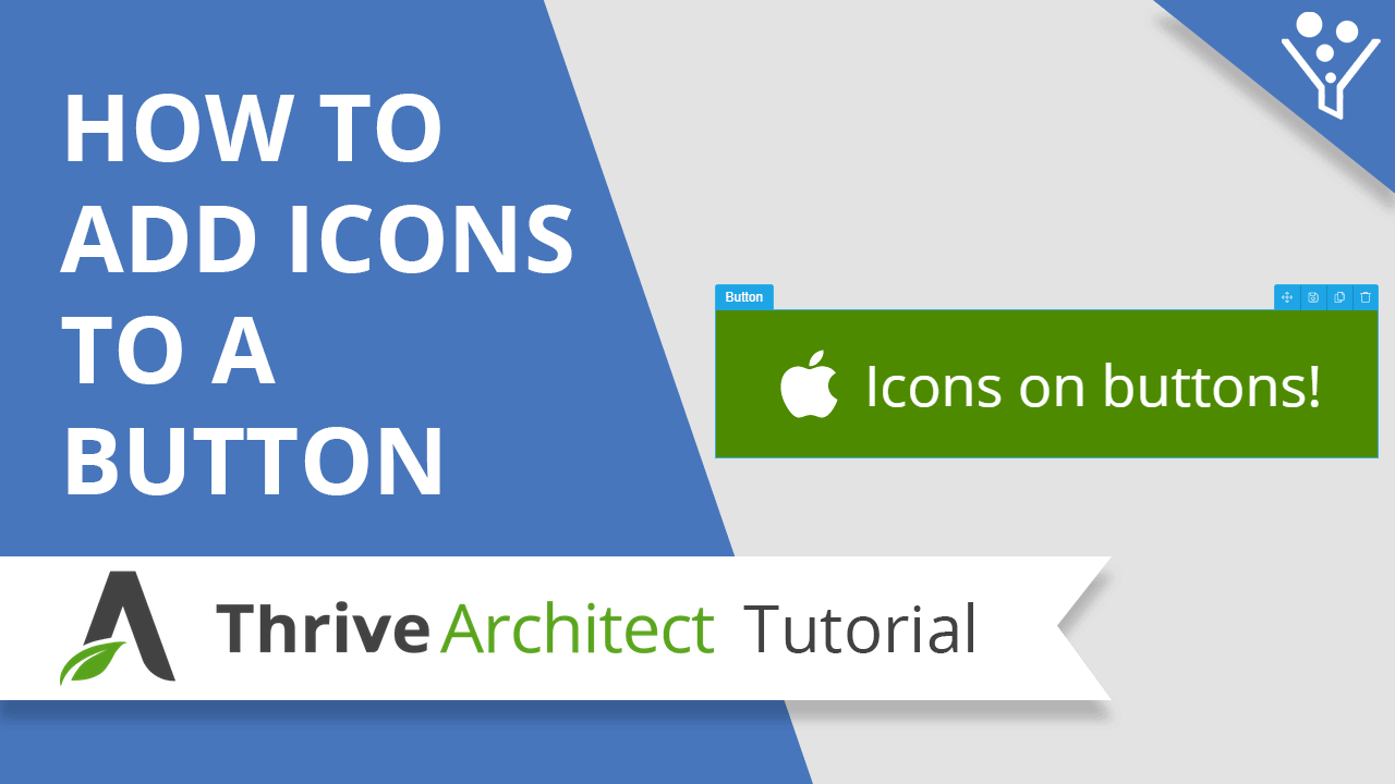 Thrive Architect edit icons on buttons