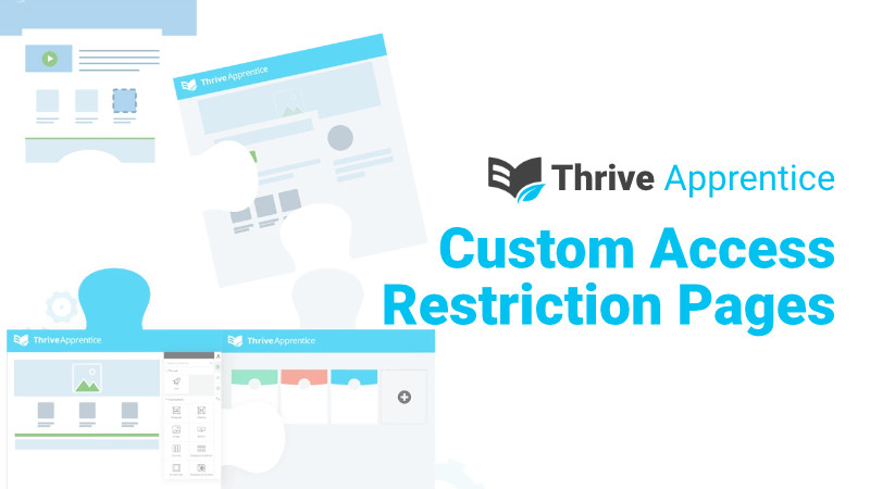 thrive apprentice custom access restriction pages